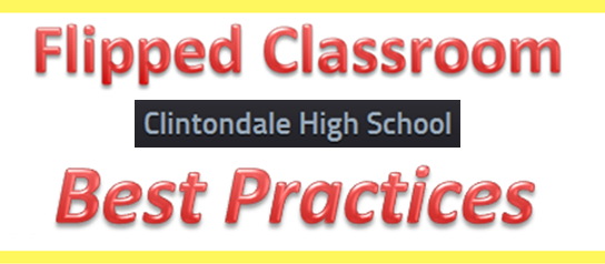 Flipped Classroom Best Practices Clintondale